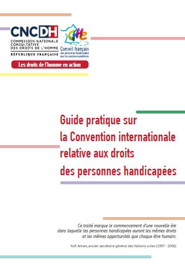 Guide pratique sur la Convention Internationale relative aux droits des personnes handicapées